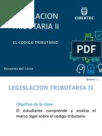 1 El Codigo Tributario- Legislacion Tributaria II Ppt Clase 1