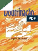 Doutrinação - Roque Jacintho