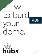 Hubs Build Instructions