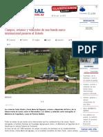 Campos, Aviones y Vehículos de Una Banda Narco Internacional Pasaron Al Estado _ Diario El Litoral _ Corrientes
