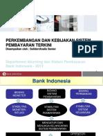 2.3 Perkembangan Dan Kebijakan Sistem Pembayaran Terkini