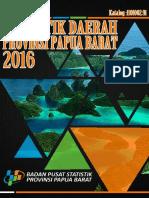 Statistik Daerah Provinsi Papua Barat 2016