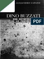 8200-Capano%2c Daniel Alejandro - Dino Buzzati. Una Metafísica de Lo Fantástico