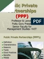 Public Private Partnership PPP Gp1  by Professor & Lawyer Puttu Guru Prasad