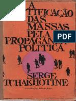 a mistificação das massas pela propaganda política - para comprar acesse