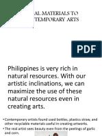 Local Materials to Contemporary Arts
