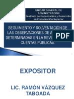 Seg. y Solv. de Observac. de Auditoría en La Revisión a Las Cuentas Públicas