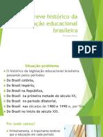 Breve Histórico Da Legislação Educacional Brasileira [Salvo Automaticamente]