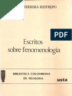 Escritos Sobre Fenomenología Daniel Herrera Restrepo.