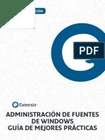 Administracion de Fuentes de Windows Guia de Mejores Practicas