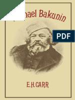 E. H. Carr (Auth.)-Michael Bakunin-Palgrave Macmillan UK (1975)