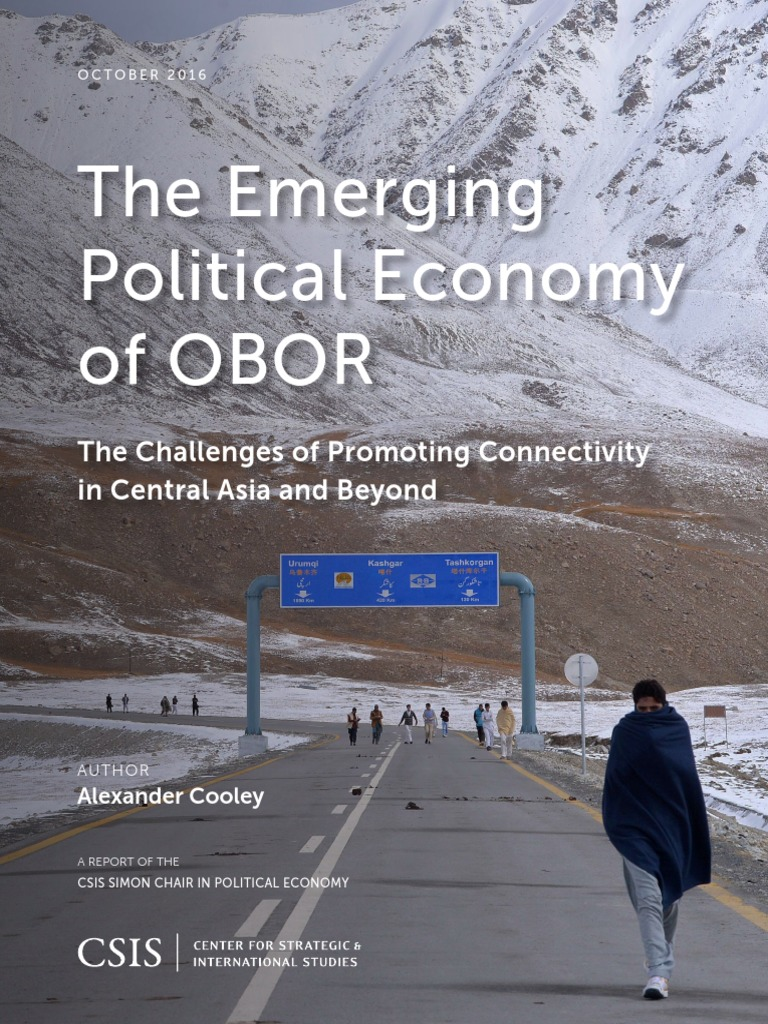 The Emerging Polical Economy of OBOR | Center For Strategic And