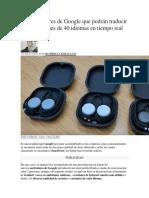Los auriculares de Google que podrán traducir conversaciones de 40 idiomas en tiempo real.docx