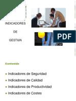 Indicadores de Gestión (calidad, seguridad, productividad y costos)