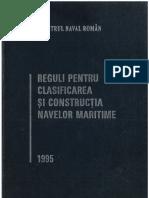 RNR - REGULI PENTRU CLASIFICAREA SI CONSTRUCTIA NAVELOR MARITIME - 1995.pdf