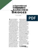 Deck Segmentation and Yard Organization for Launched Bridges