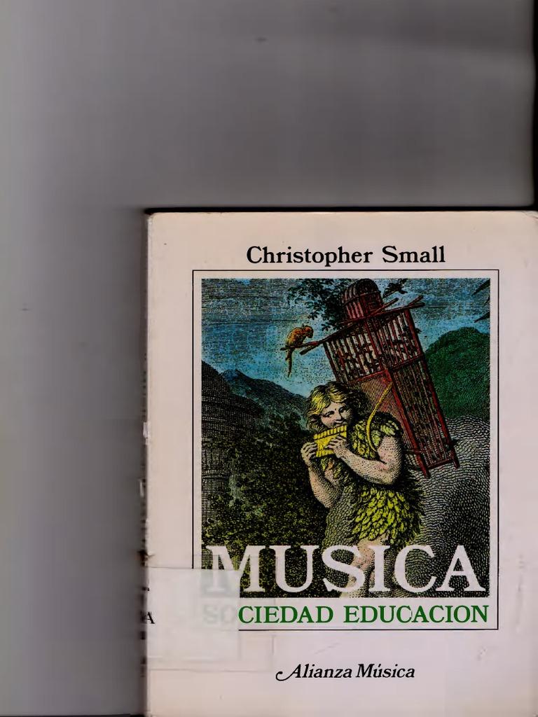 Small Christopher Musica Sociedad Y Eduación