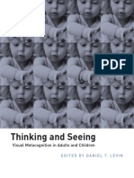 Thinking and Seeing - Visual Metacognition in Adults and Children - D. Levin (MIT, 2004) WW