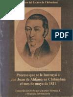 Proceso Que Se Le Instruyó a Juan Aldama en Chihuahua en Mayo de 1811