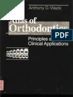 Atlas of Orthodontics - Principles and Clinical Applications - A. Viazis (W. B. Saunders, 1993) WW