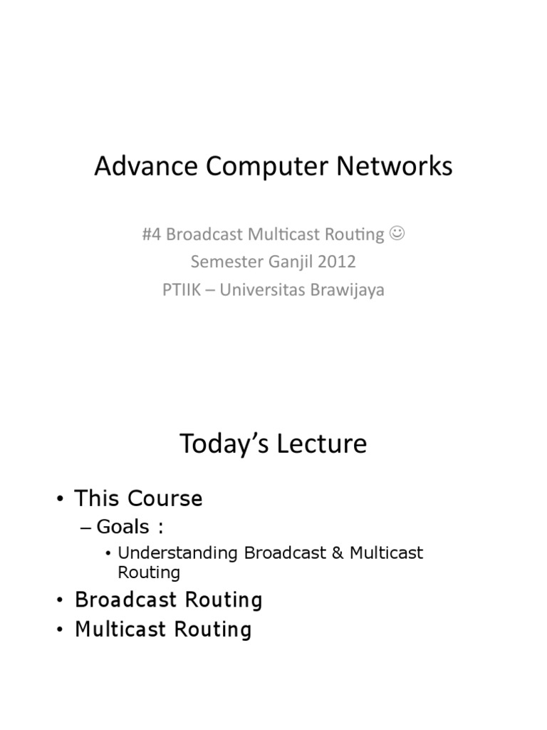 An 04 Broadcast Multicast Routing   Multicast   Routing