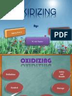 Oxidizing