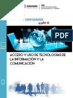 Informe sobre acceso y uso de tecnologías de la información y la comunicación