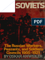 The Soviets- The Russian Workers, Peasants, And Soldiers Councils 1905-1921