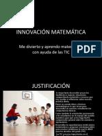 diapositivasproyectoinnovacinmatemtica-130206181012-phpapp02