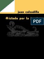 Calzadilla, Juan - Dictado por la jauría