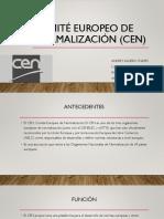 Comité Europeo de Normalización (CEN).pptx
