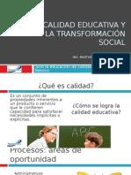 La calidad educativa y la transformación social