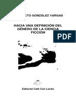 Hacia Una Definición Del Género de La Ciencia Ficción (Benedicto González Vargas)