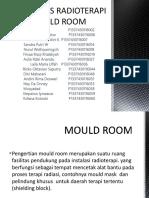 Mould Room Materi KEL 1