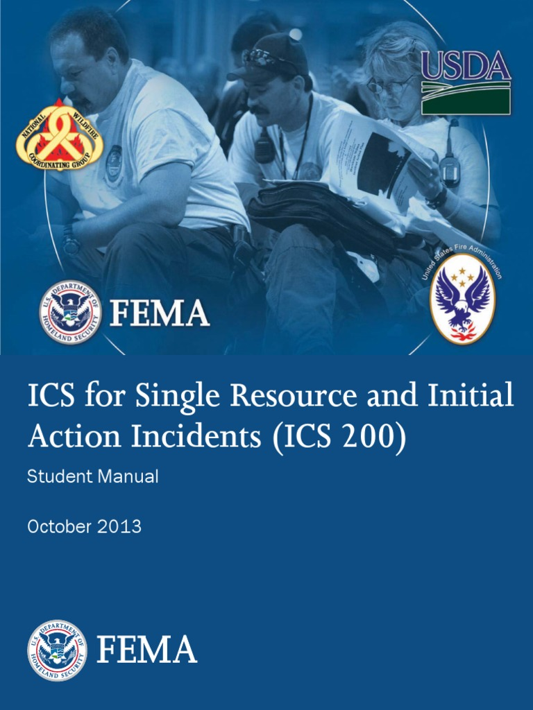 ICS for Single Resource and Initial Action Incidents (ICS 200)