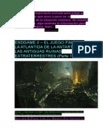 - Endgame II – El Juego Final - II- La Atlantida de La Antartida