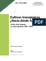 Cultivos Transgénicos ¿Hacia dónde fuimos? - Heinrich Böll Stiftung