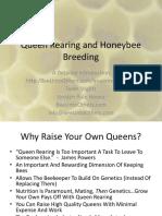 Queen Rearing and HoneyBee Breeding