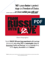 """FROM RUSSIA WITH LOVE"" – AN ESSAY ON ONE NATION'S EXPERIMENT WITH MARRIAGE THAT DEMONSTRATES WHY VOTING 'YES' IS A CHOICE TO DECONSTRUCT FAMILY, MARRIAGE AND THE ROAD TO STATISM…AGAIN"