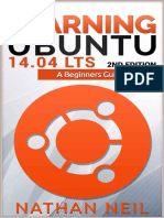 Learning Ubuntu 14.04LTS - A Beginners Guide to Linux, 2nd Edition