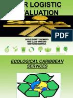 Our Logistic Evaluation Odr