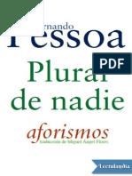 Pessoa, Fernando - Plural de Nadie