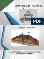 Implantação Do Projeto de Ferrovia