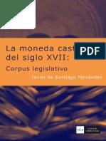 2008 La Moneda Castellana Del Siglo XVII