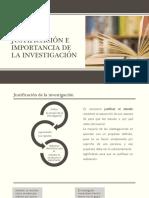 Justificación, Importancia y Limitaciones de La Investigación