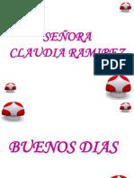 Señora Claudia Ramirez