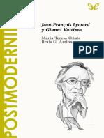 [Descubrir la filosofia 40] Onate, Teresa & Arribas, Brais G. - Postmodernidad. Jean-Francois Lyotard y Gianni Vattimo [35595] (r1.0).epub