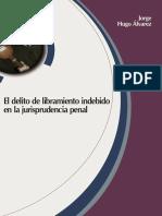 El delito de libramiento indebido en la jurisprudencia penal - Álvarez.pdf