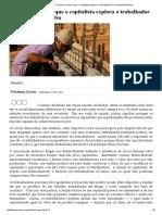 Mises Brasil - Por Que a Ideia de Que o Capitalista Explora o Trabalhador é Inerentemente Falsa