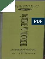 tecnologia da fundação - José M. G. de carvalho ferreira para comprar o livro acesse